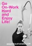 Maria Titova the Swan-Go On Work Hard and EnjoyLife